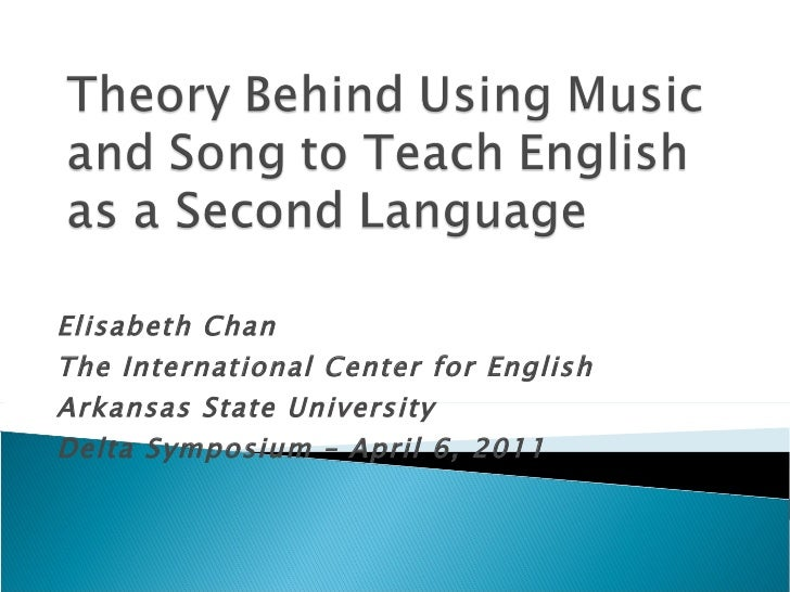 Theory Behind Using Music to Teach English as a Second Language