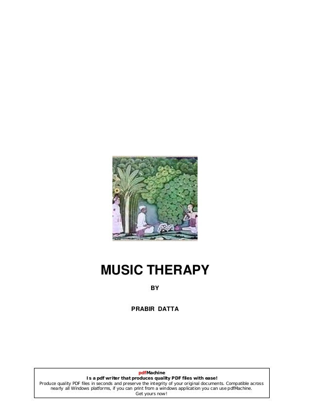 MUSIC THERAPY BY PRABIR DATTA pdfMachine Is a pdf writer that produces quality PDF files with ease! Produce quality PDF fi...