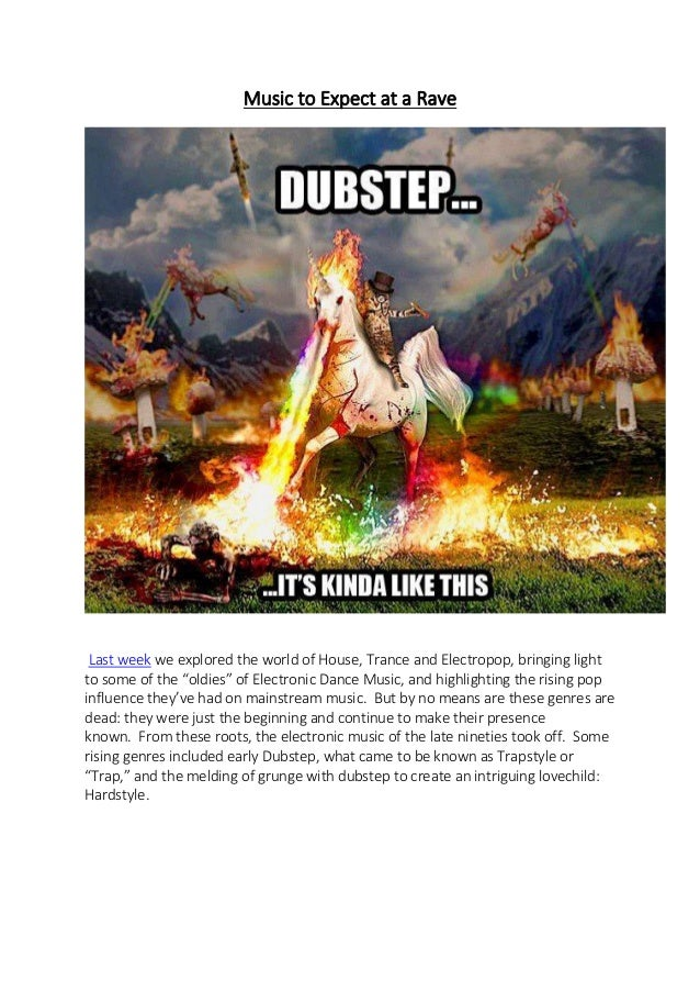 Music to Expect at A Rave