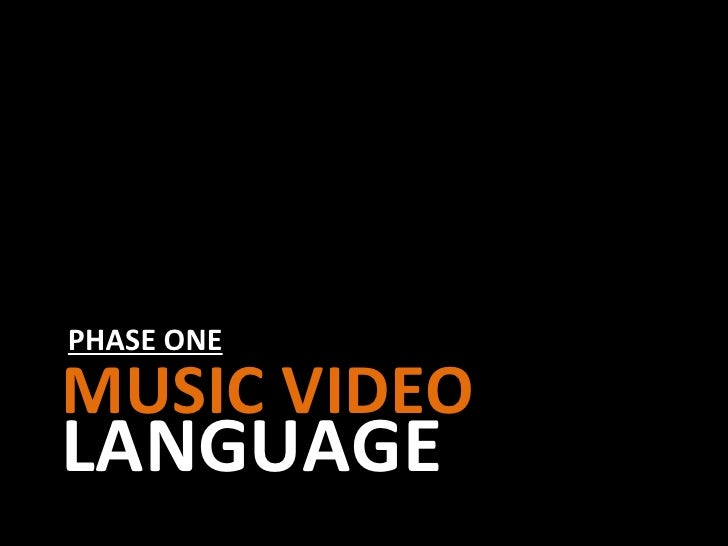 PHASE ONE MUSIC VIDEO LANGUAGE