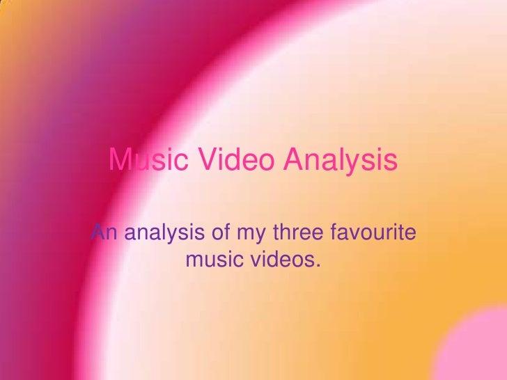 Music Video Analysis Powerpoint