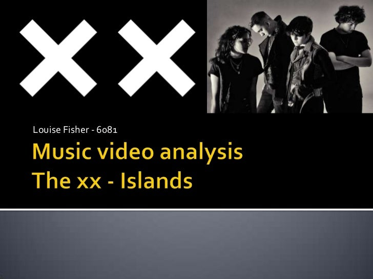 Music video analysis - The XX