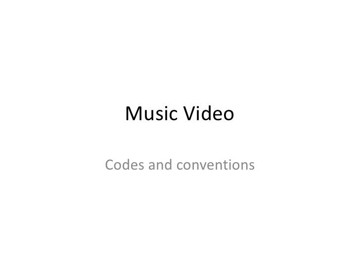 Music VideoCodes and conventions