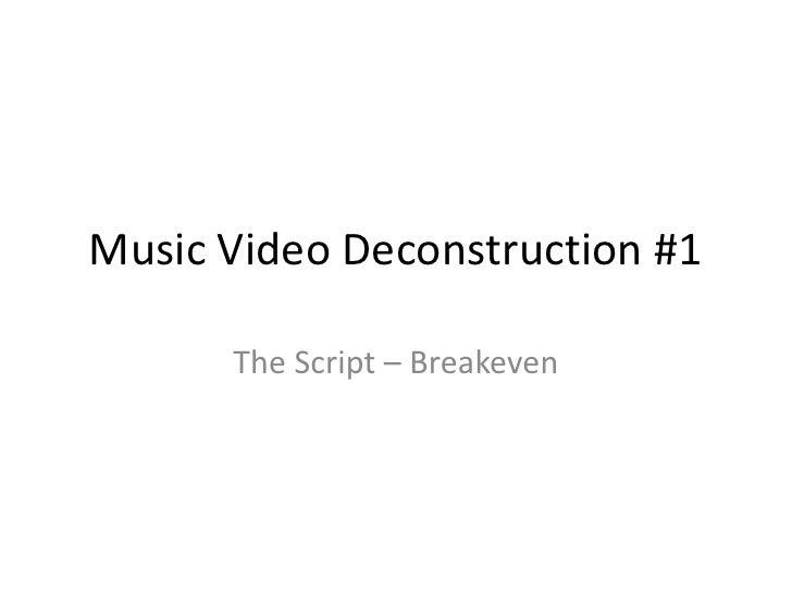 Music video deconstruction #1