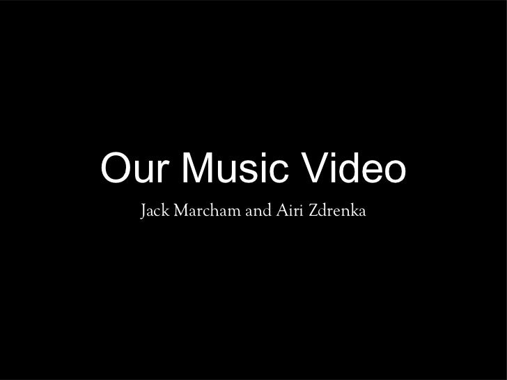 Our Music Video Jack Marcham and Airi Zdrenka