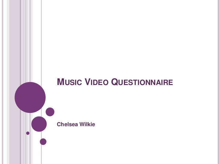 Music video questionnaire