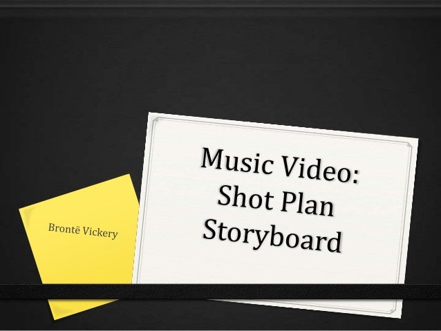Music video shot plan storyboard