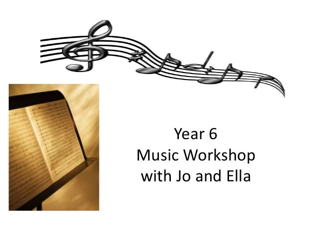 Year 6 Music Workshop with Jo and Ella