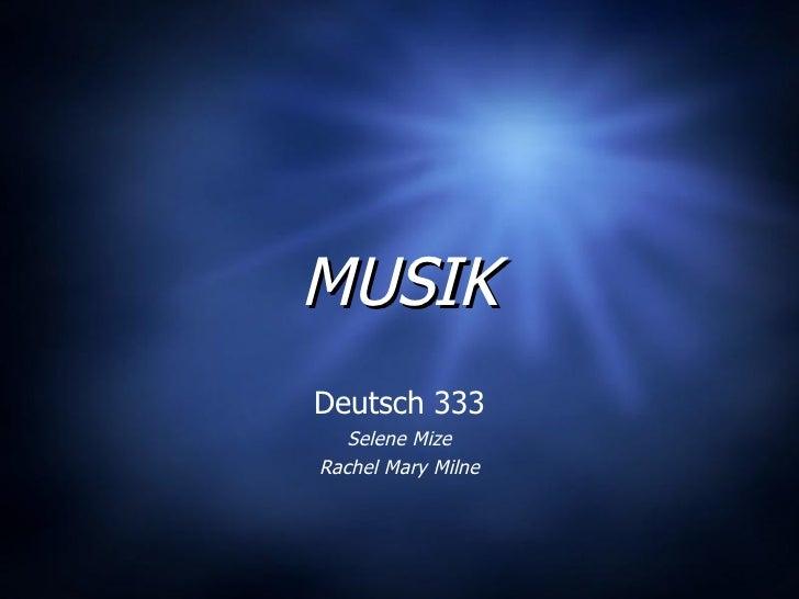 MUSIK Deutsch 333 Selene Mize Rachel Mary Milne