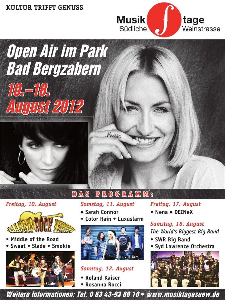 KULTUR TRIFFT GENUSSOpen Air im ParkBad Bergzabern10.–18.August 2012                           DAS PROGRAMM:Freitag, 10. A...