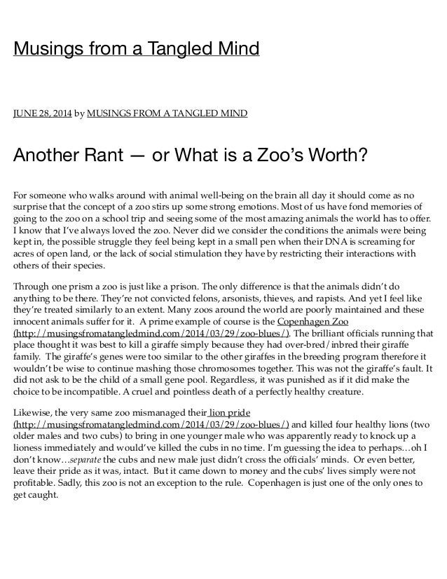 Musings from a Tangled Mind JUNE 28, 2014 by MUSINGS FROM A TANGLED MIND Another Rant — or What is a Zoo's Worth? For some...