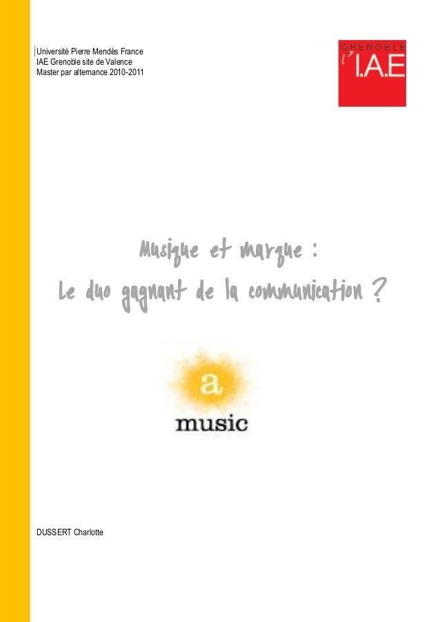 Université Pierre Mendès France IAE Grenoble site de Valence Master par alternance 2010-2011 Musique et marque : Le duo ga...