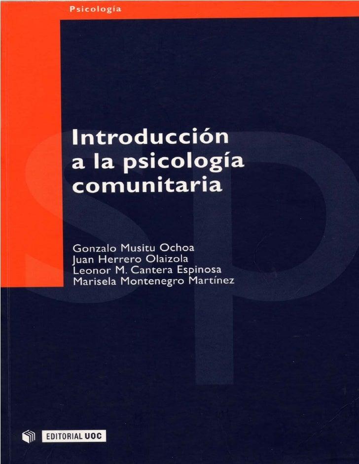 Musitu Ochoa G., Herrero Olaizola J., Cantera Espinosa L. & Montenegro Martínez M.Introducción a la Psicología Comunitaria...