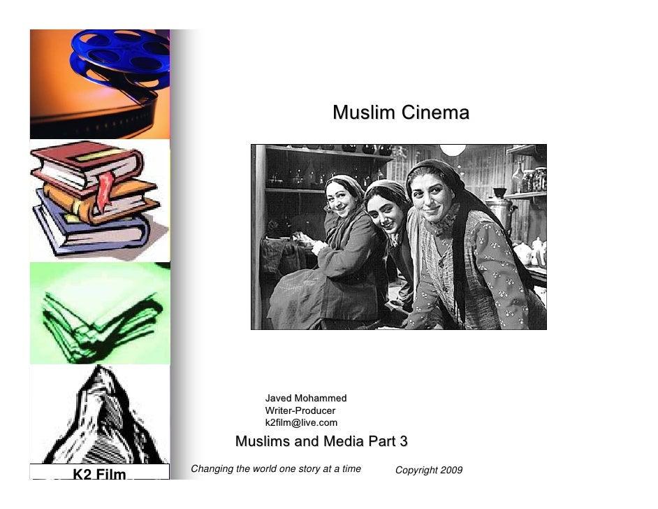 Muslim Cinema                     Javed Mohammed                 Writer-Producer                 Writer-                 k...