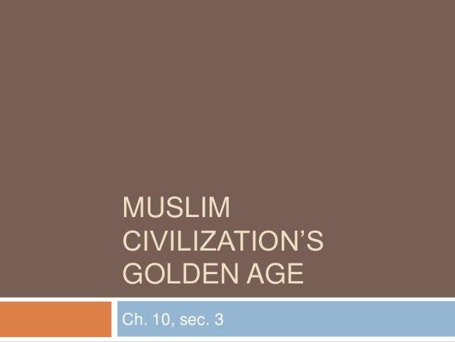 Muslim civilization's golden age