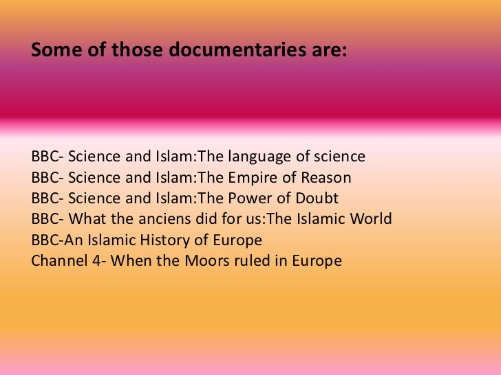 essay of science and islam Free essay: one fallacy against the advancement of science through religion is that discrepancies between verses in the ancient manuscripts of the qur'an and.