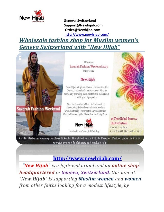 Geneva, Switzerland Support@Newhijab.com Order@Newhijab.com http://www.newhijab.com/  Wholesale fashion shop for Muslim wo...