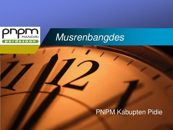 CompanyLOGO      Musrenbangdes                 PNPM Kabupten Pidie