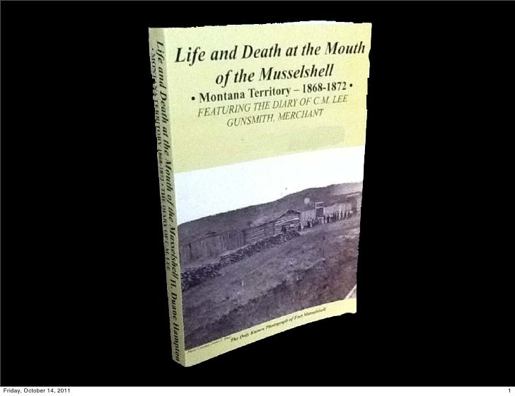 Life and Death on the Musselshell River