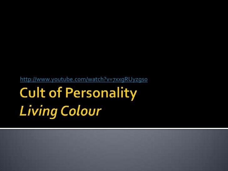 Cult of PersonalityLiving Colour<br />http://www.youtube.com/watch?v=7xxgRUyzgs0<br />