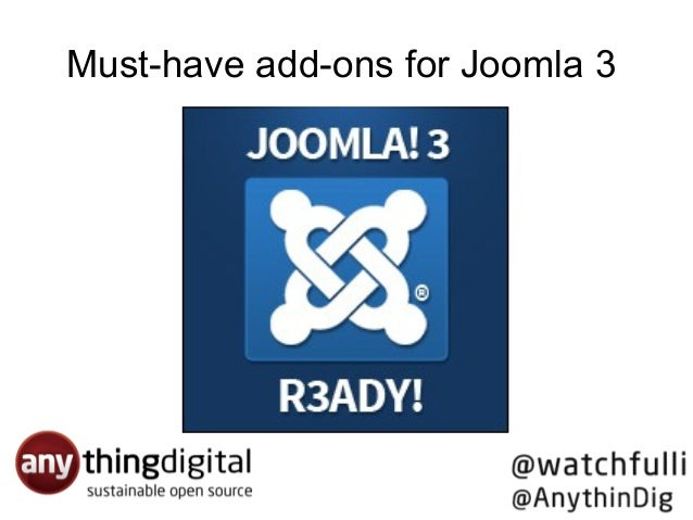 Must-have add-ons for Joomla 3