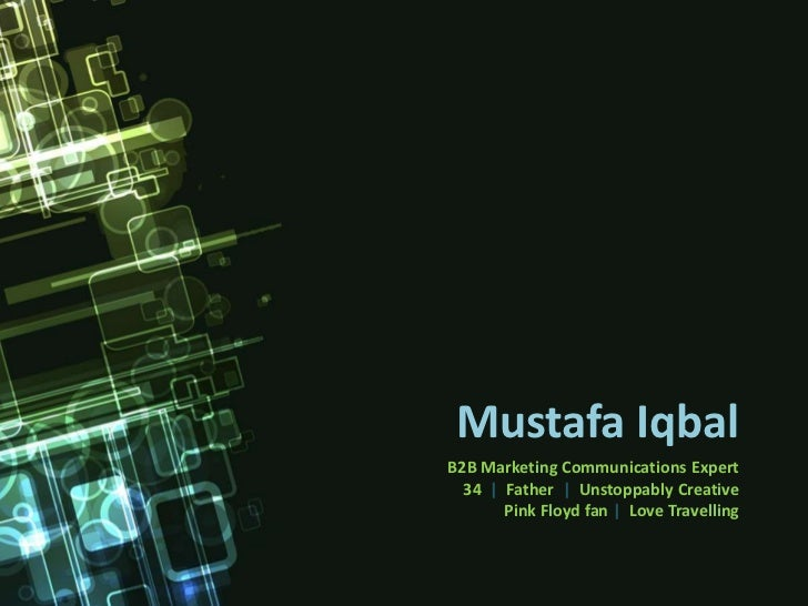 Mustafa Iqbal - B2B Marketing & Communications Expert