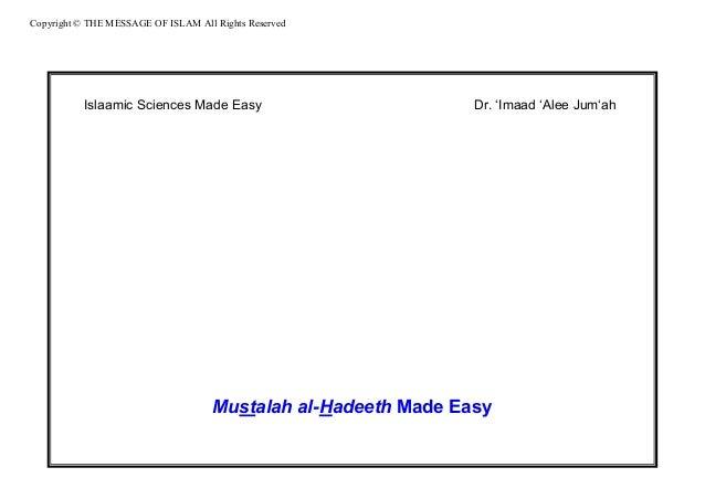 Mustalah al-Hadeeth Made Easy   Dr. 'Imaad 'Alee Jum'ah
