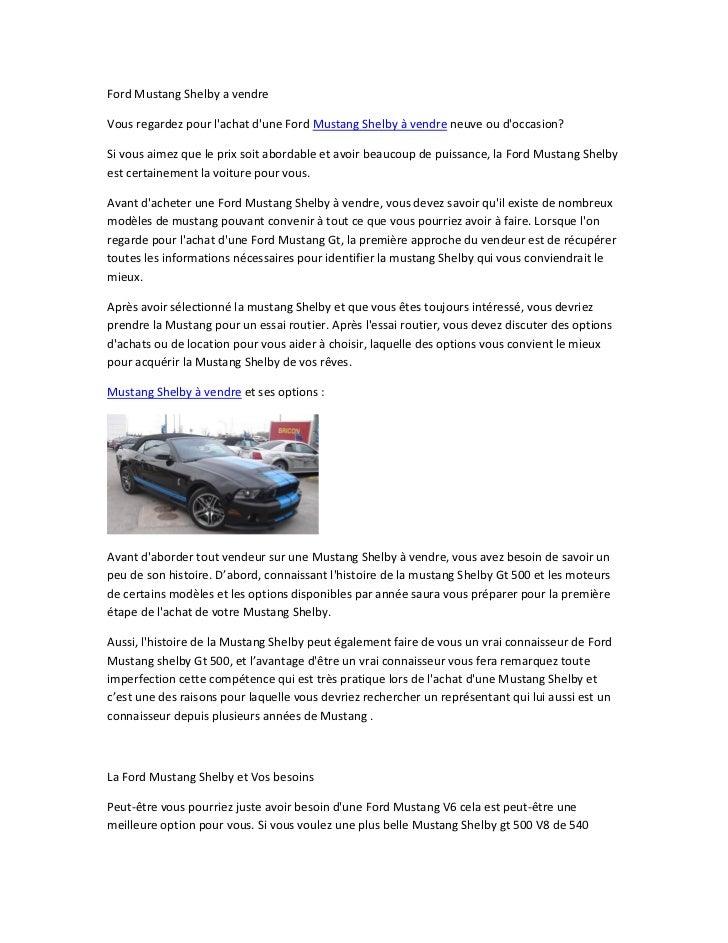 Ford Mustang Shelby a vendreVous regardez pour lachat dune Ford Mustang Shelby à vendre neuve ou doccasion?Si vous aimez q...