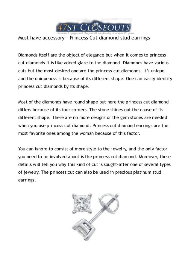 Must have accessory - Princess Cut diamond stud earringsDiamonds itself are the object of elegance but when it comes to pr...