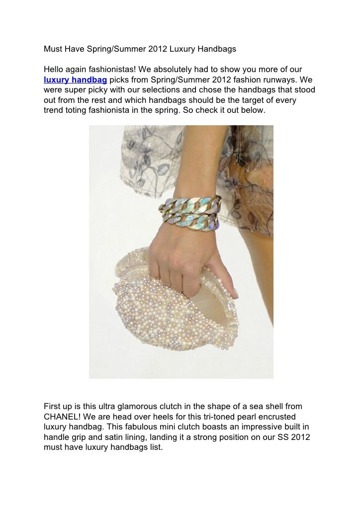 Must Have Spring/Summer 2012 Luxury HandbagsHello again fashionistas! We absolutely had to show you more of ourluxury hand...
