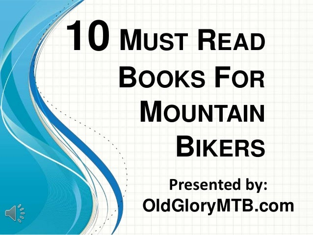 Must Read Books For Mountain Bikers