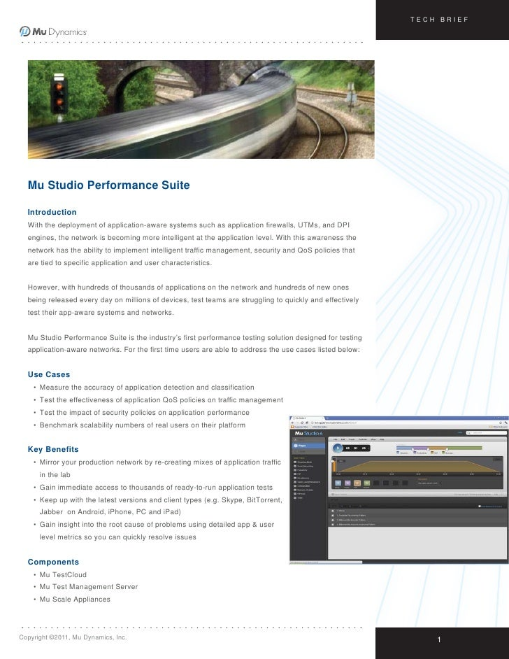 TECH BRIEF  Mu Studio Performance Suite  Introduction  With the deployment of application-aware systems such as applicatio...