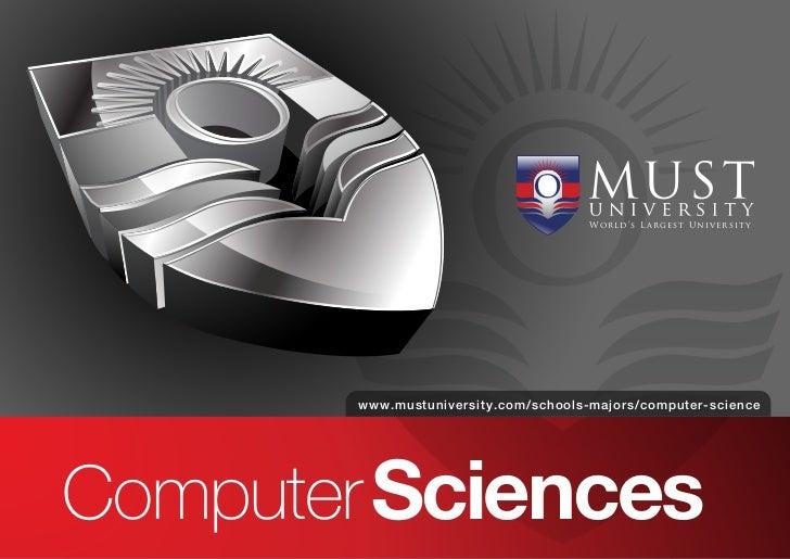 W or l d 's L a r g e s t Uni v e rsi t y       www.mustuniversity.com/schools-majors/computer-scienceComputer Sciences