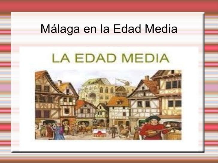 Málaga en la Edad Media