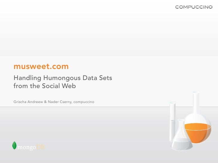 musweet.com: Handling Humongous Data Sets from the Social Web