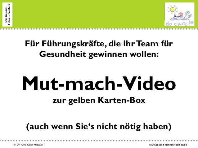 Mut-Mach-Video fuer Fuehrungskraefte, die ihr Team zu mehr Gesundheit verfuehren wollen