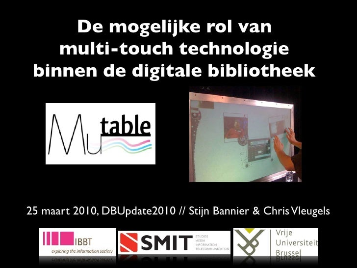 De mogelijke rol van  multi-touchtechnologie binnen de digitale bibliotheek