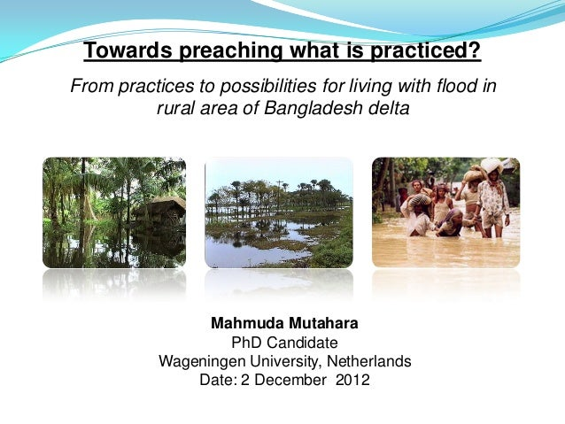Towards preaching what is practiced?From practices to possibilities for living with flood in         rural area of Banglad...