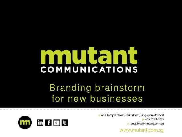 Branding brainstorm for new businesses