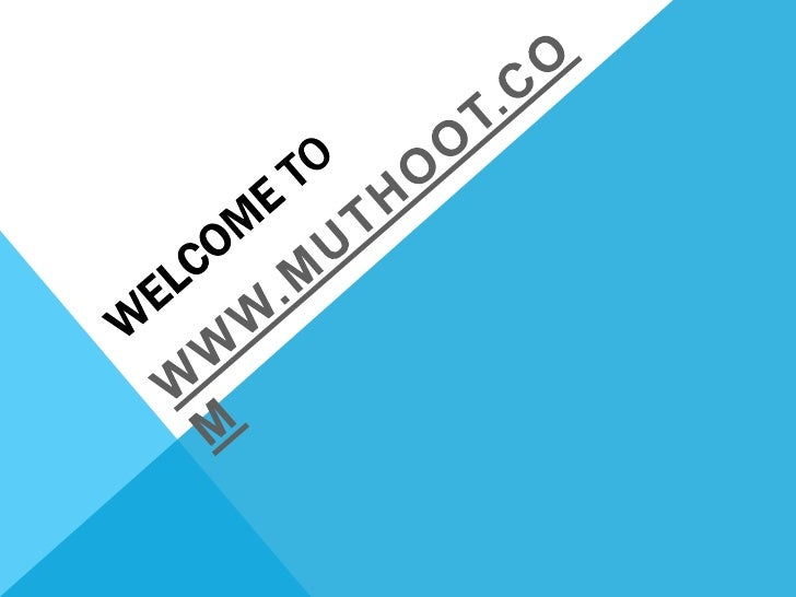 MUTHOOT PAPPACHAN GROUP (MPG) Founded in 1887,the Muthoot Pappachan Group (MPG) founded by Mr.George Muthoot has been in t...