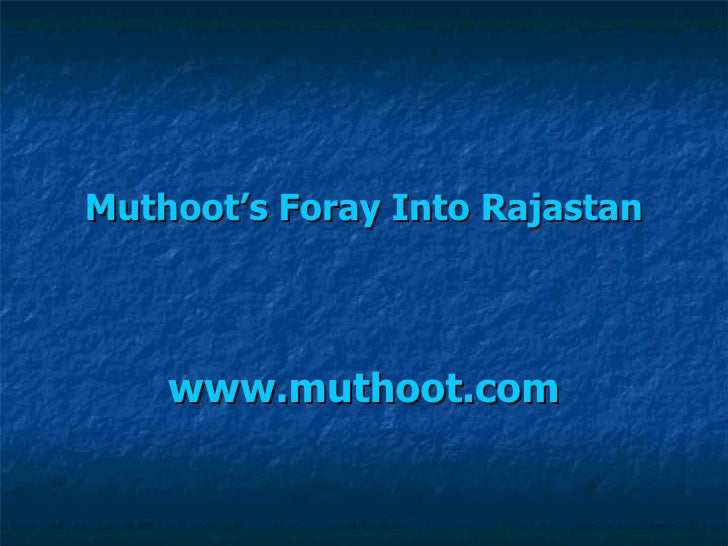 Muthoot's foray into rajastan