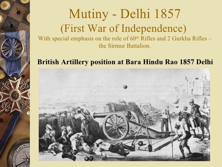 <ul><li>British Artillery position at Bara Hindu Rao 1857 Delhi  </li></ul>Mutiny - Delhi 1857 (First War of Independence)...