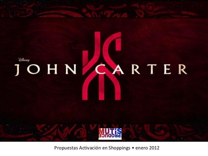 Propuestas Activación en Shoppings • enero 2012