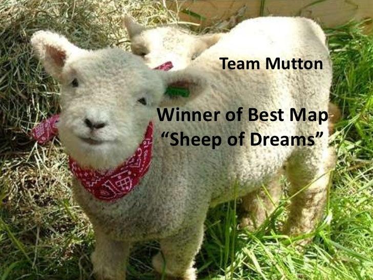 "Team MuttonWinner of Best Map""Sheep of Dreams"""