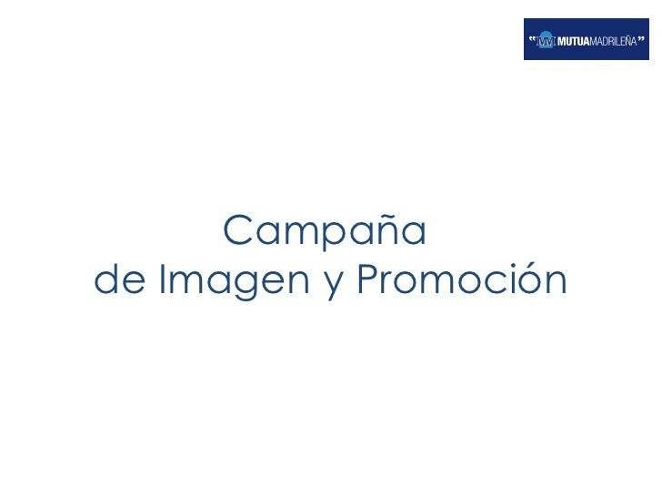 Campaña  de Imagen y Promoción