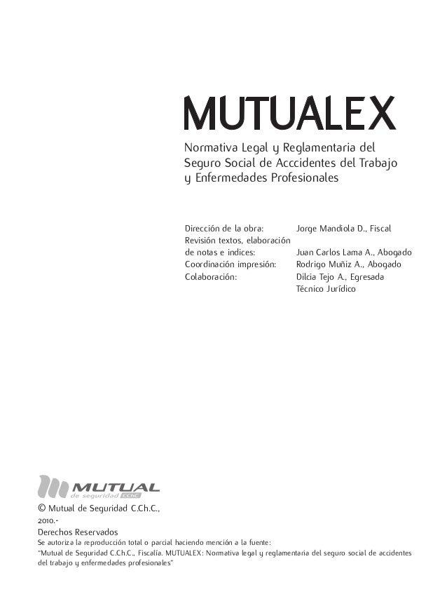 Normativa Legal y Reglamentaria del                                            Seguro Social de Acccidentes del Trabajo   ...