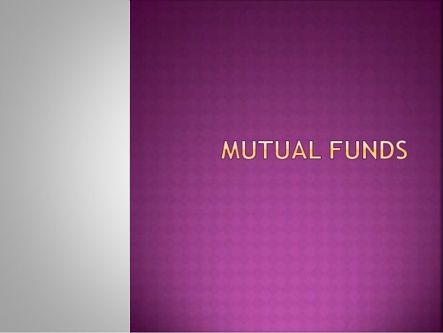  A trust that pools the savings of investors who share a common financial goal is known as a Mutual Fund  A special type...