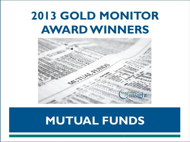 2013 GOLD MONITOR AWARD WINNERS  MUTUAL FUNDS