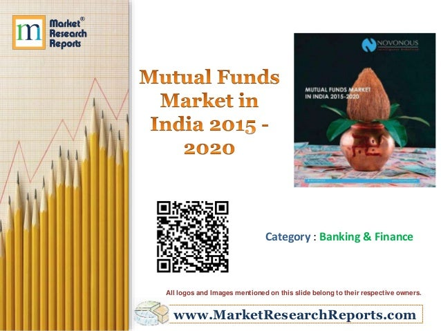 india mutual fund industry research paper Since the last 5 years taking into account the total assets of the indian commercial banks the mutual fund industry of india to mutual fund research paper.