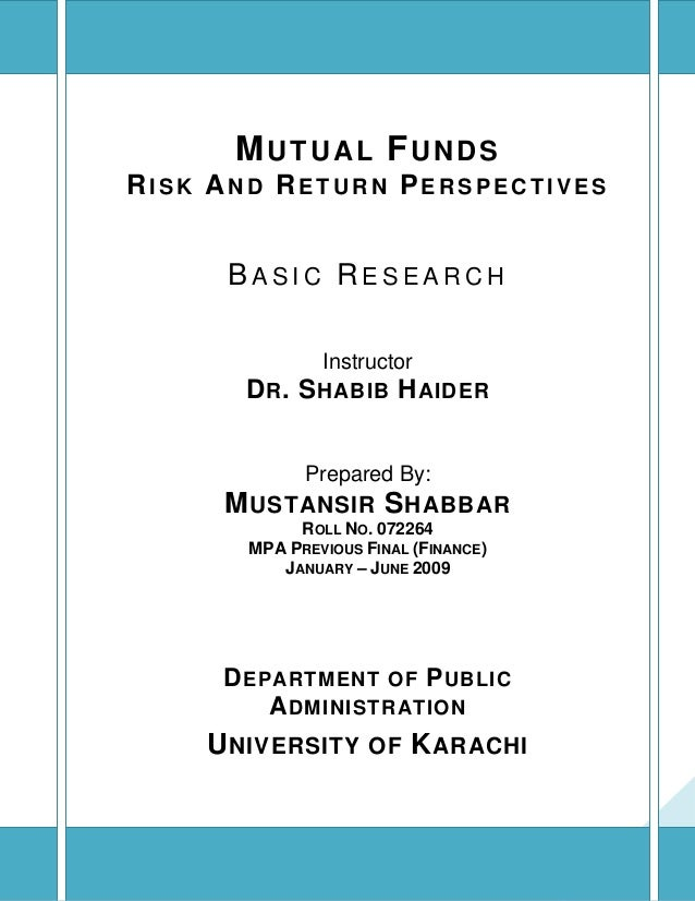 MUTUAL FUNDS - RISK AND RETURN PERSPECTIVES